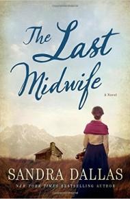 The Last Midwife - Sandra Dallas
