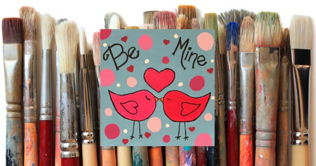 Valentine Adventures in Art - Thurs., Feb. 11, 6p - 8p