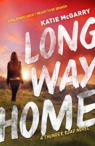 Long Way Home - Katie McGarry