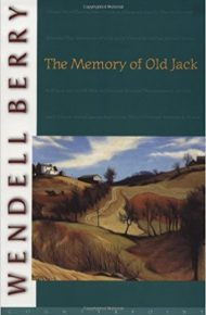 The Memory of Old Jack - Wendell Berry
