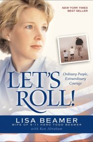 Let's Roll! : Ordinary People, Extraordinary Courage - Lisa Beamer