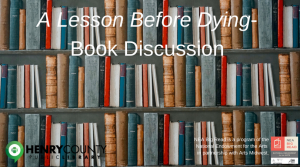 A Lesson Before Dying - Book Discussion @ Henry County Public Library | Eminence | Kentucky | United States
