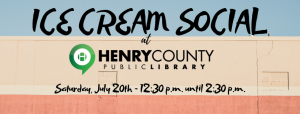 Ice Cream Social @ Henry County Public Library