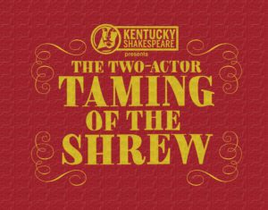 The Taming of the Shrew: Two Actor Tour