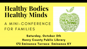 Healthy Bodies, Healthy Minds: A Mini-Conference for Families