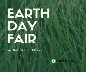 Earth Day Fair @ Henry County Public Library